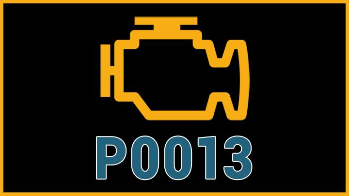 P0013 engine code
