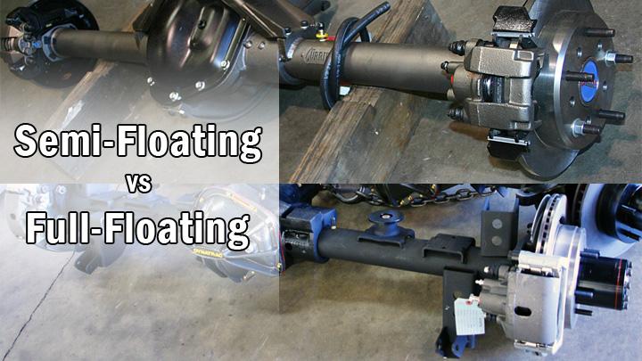 semi-floating vs full-floating axle